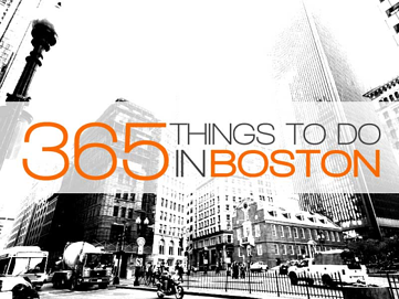365 things to do in boston